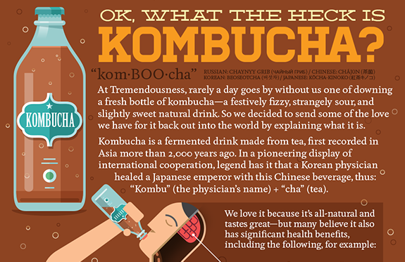OK, so what the heck is kombucha?